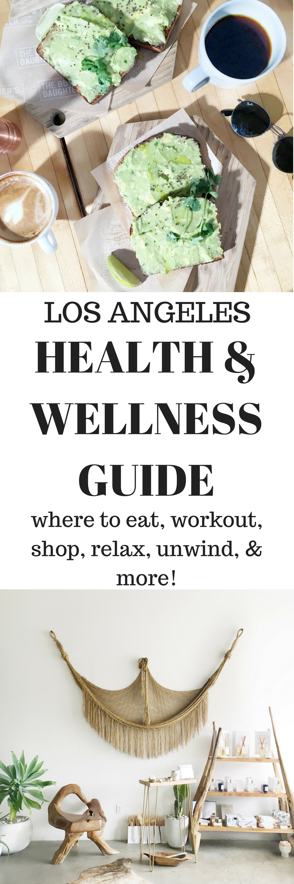 Los Angeles Health & Wellness Guide