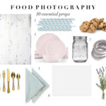 10 Essential Props For Food Photography