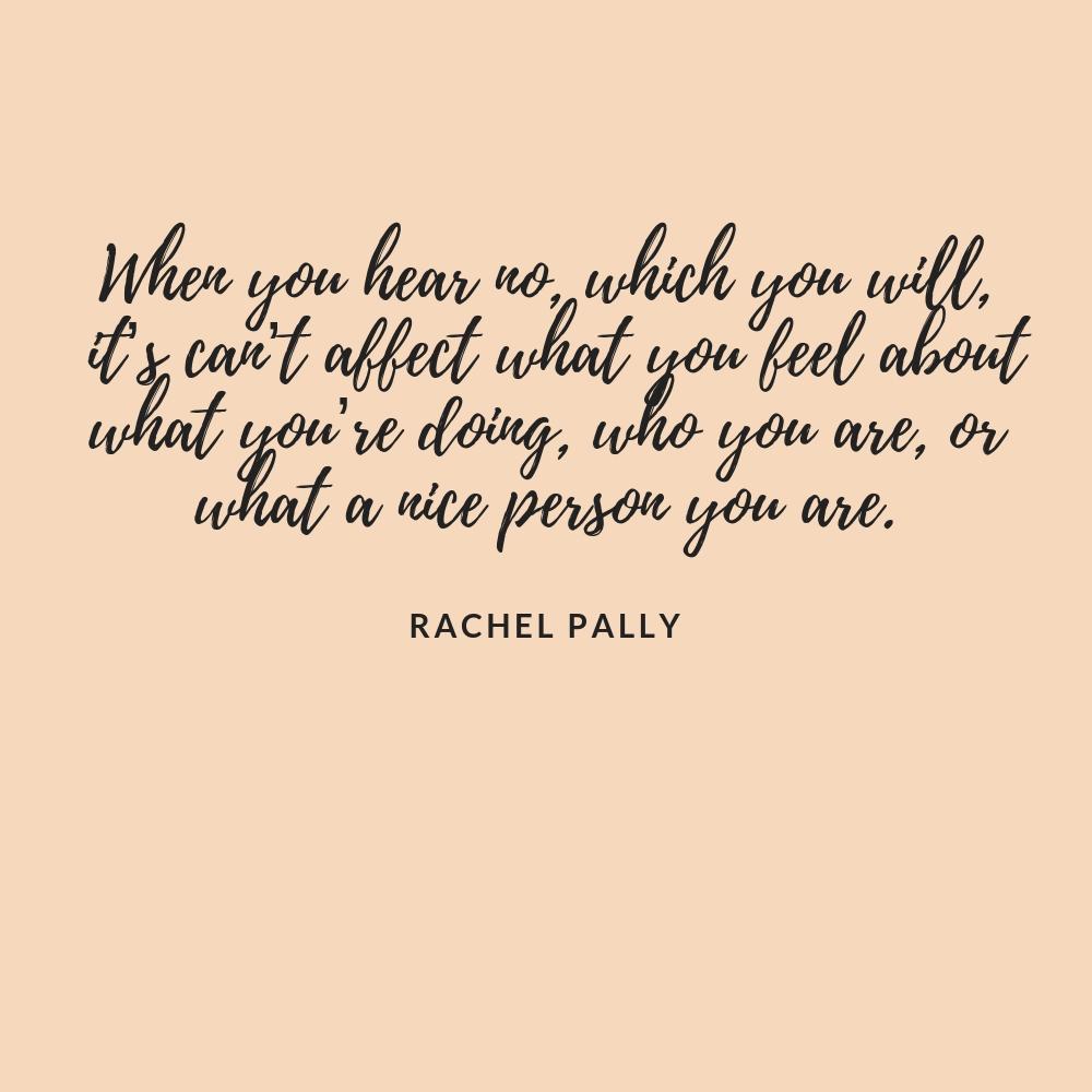 Rachel Pally Interview Quote
