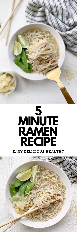 5 MINUTE RAMEN RECIPE
