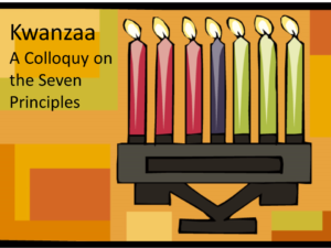 Kwanzaa:  A Colloquy on the Seven Principles @ Brooklyn Society for Ethical Culture
