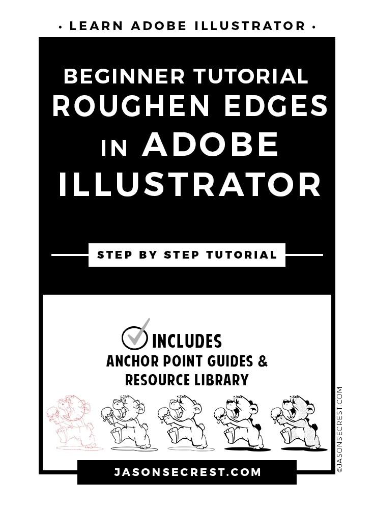 Beginner Illustrator Tutorial Roughen Edges