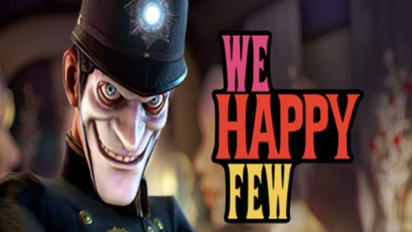 We Happy Few game review