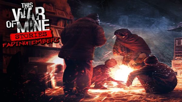 Header image for the game This War of Mine Fading Embers