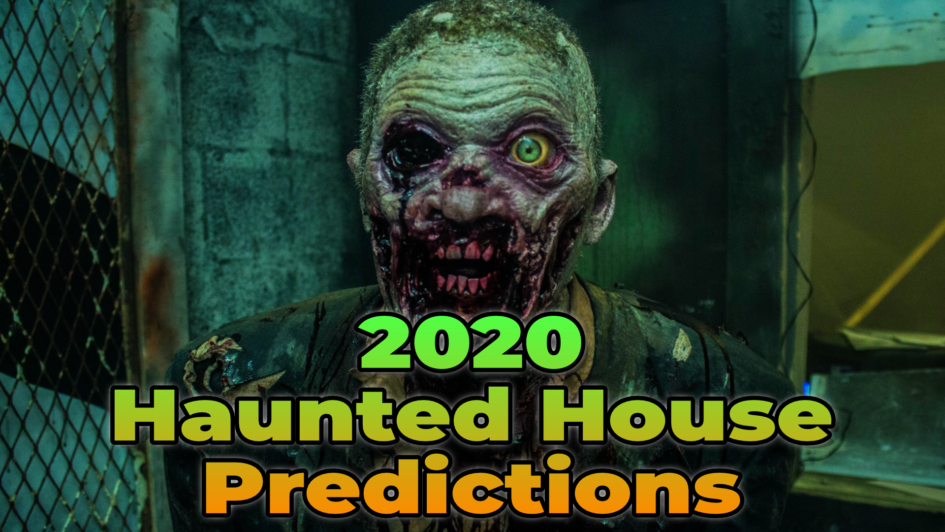 2020 Haunted House Predictions featuring a zombie face