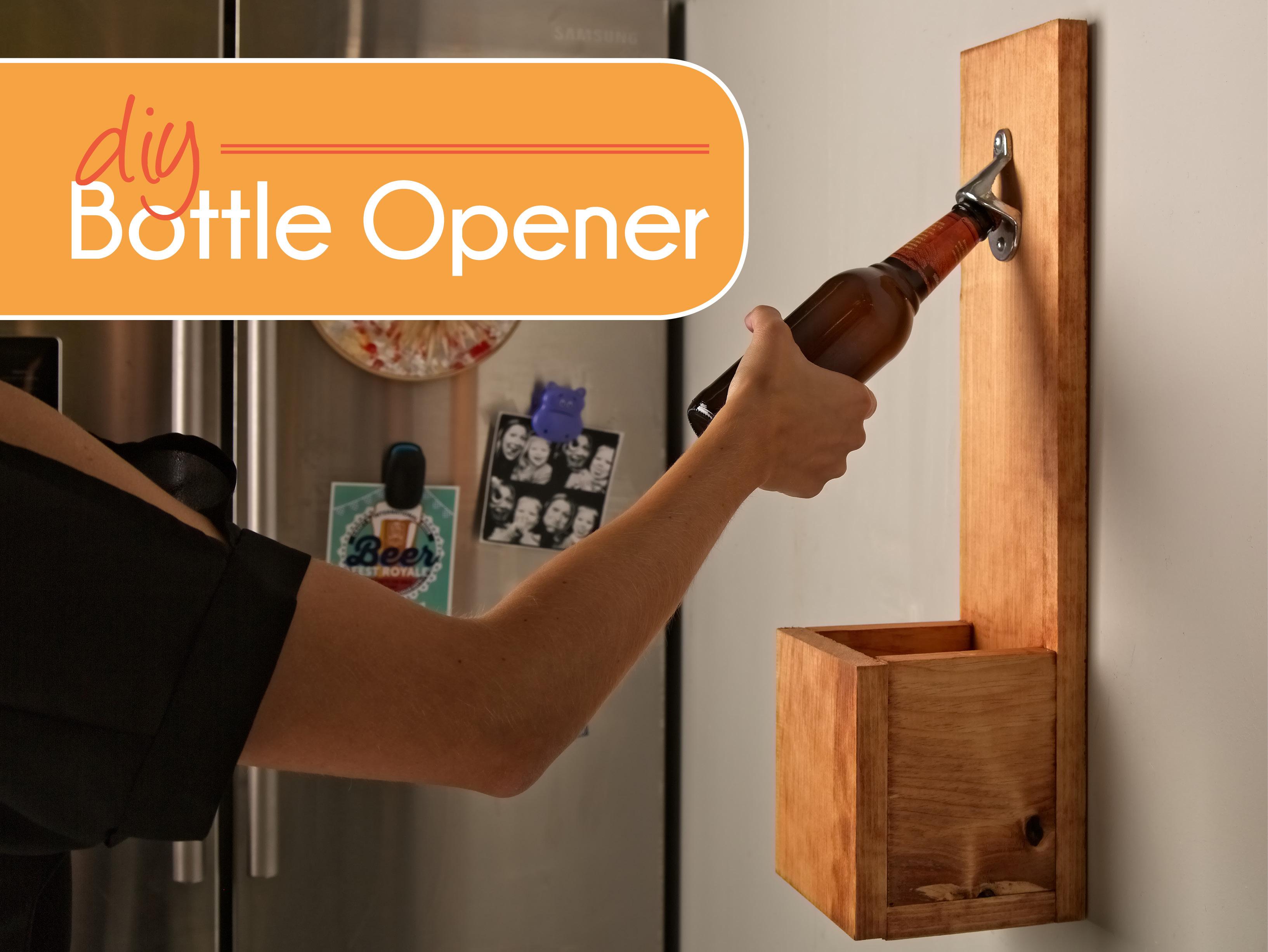 Diy Bottle Opener Adcock Rental Management