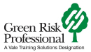Green Risk Professional - A Vale Training Solutions Designation