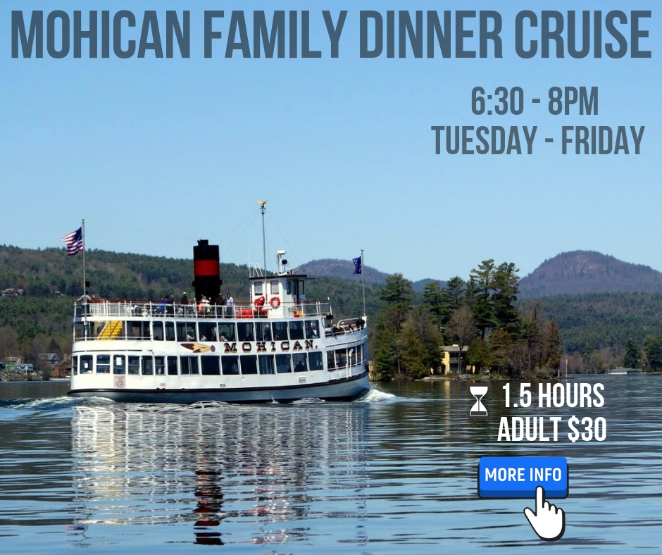 mohican family dinner cruise click for more info