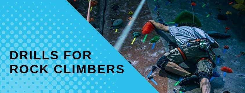 Drills for Rock Climbers