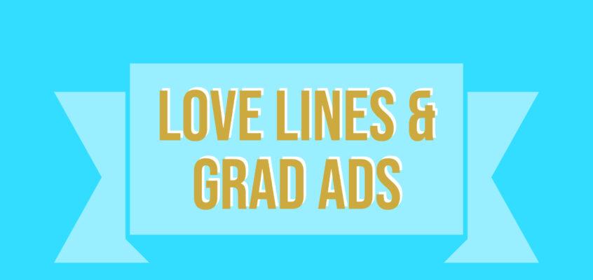 Love Lines & Grad Ads
