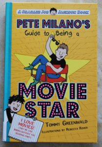 Pete Milano book for kids about being in the movies
