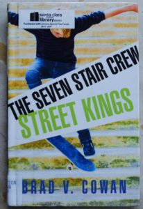 the seven stair crew street kings book for kids featuring skateboarding