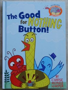 early readers that please good for nothing button