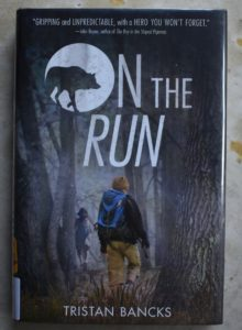 wilderness and adventure story on the run