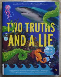 should kids believe everything they read  two truths and a lie