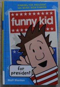 illustrated novel gets my vote funny kid for president