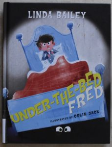 early chapter book about facing your fears under the bed fred