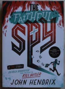 innovative world war II book for kids the faithful spy