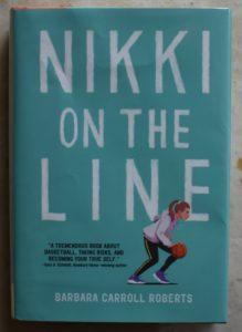 Girl's Basketball Book Nikki on the line
