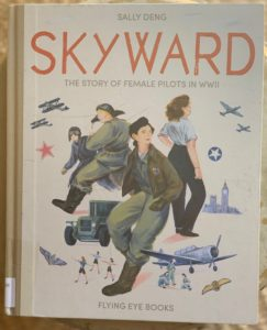 female pilots in World War II skyward