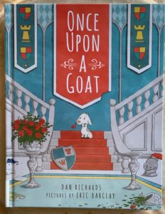 a charming and funny picture book once upon a goat