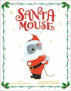 new Christmas books Santa Mouse