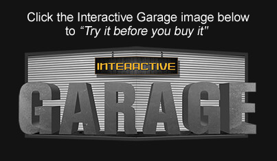 Interactive Garage - try it before you buy it!