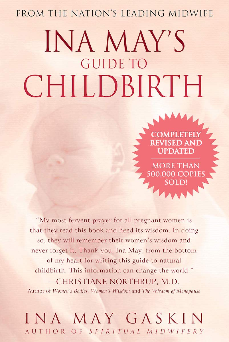 ina may's guide to childbirth uncover the glow pregnancy must-haves