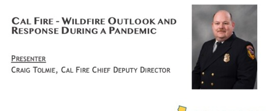 CAL FIRE – Wildfire Outlook and Response During a Pandemic
