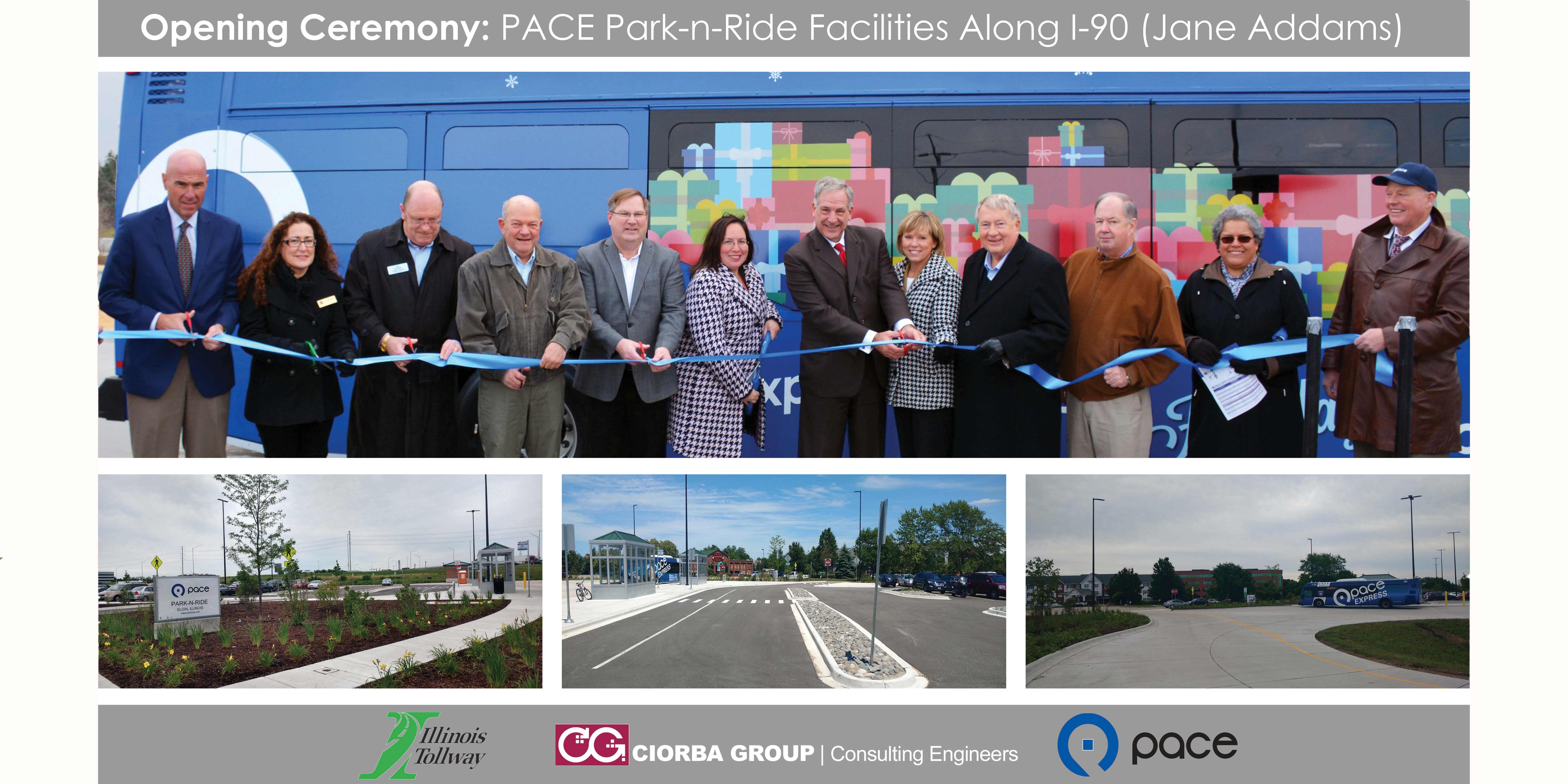 Opening Ceremony: PACE Park-n-Ride Facilities Along I-90 (Jane Addams)   Ciorba Group