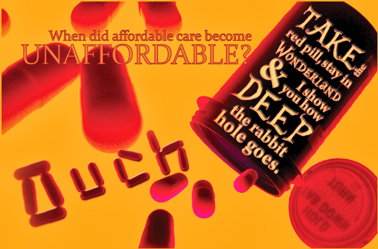 """unaffordable care postcard - """"ouch"""" spelled with pills"""