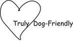 truly dog friendly