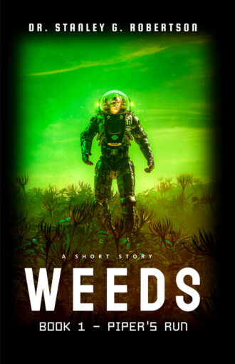 weeds-1-pipers-run-book-cover