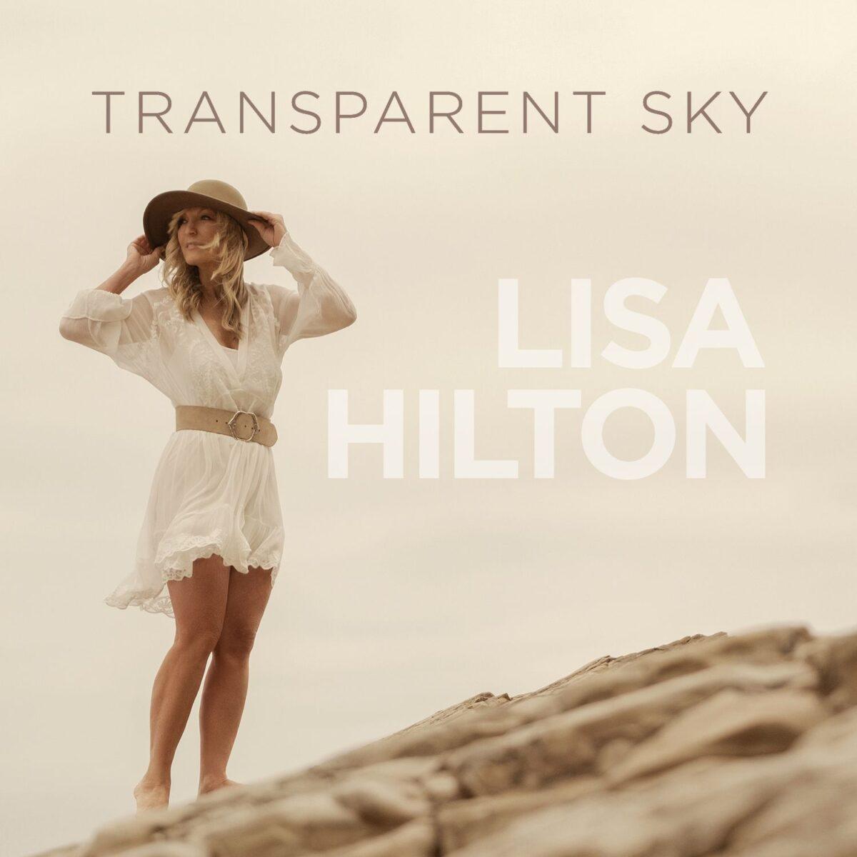 Lisa Hilton Transparent Sky