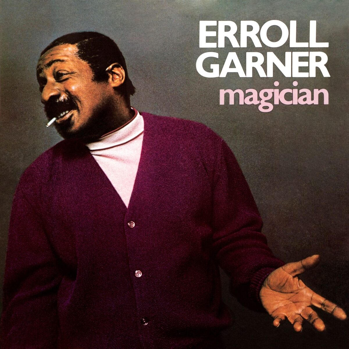 Erroll Garner Magician
