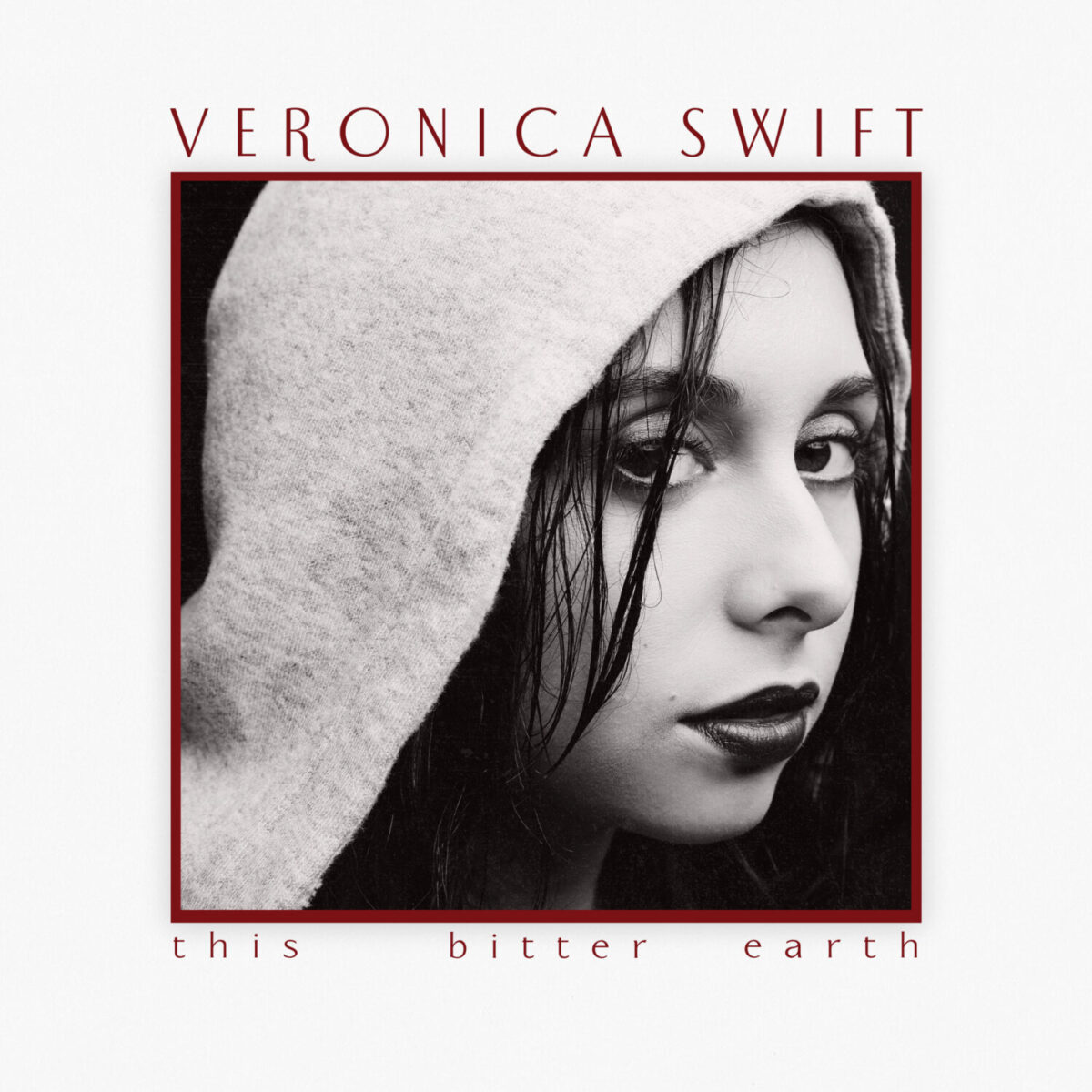MAC1177 Veronica Swift - This Bitter Earth cover 3000x3000 rgb