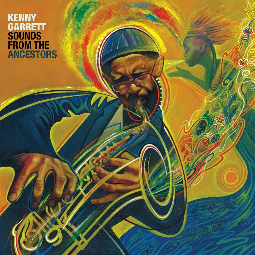 Kenny Garrett_Sounds from the Ancestors