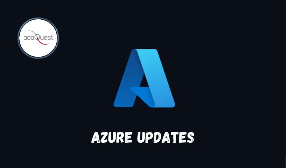 Azure Updates