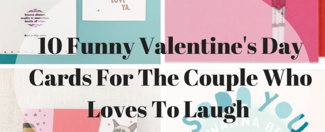 10 Funny Valentine's Day Cards For The Couple Who Loves To Laugh