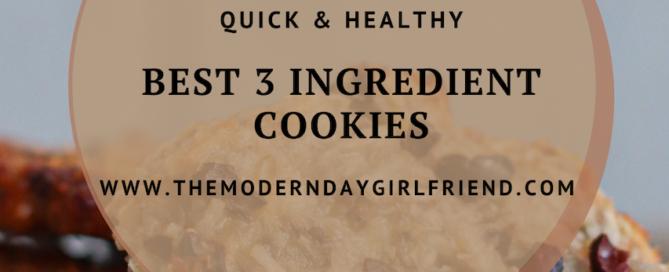 3 ingredient cookies healthy banana coconut chocolate the modern day girlfriend