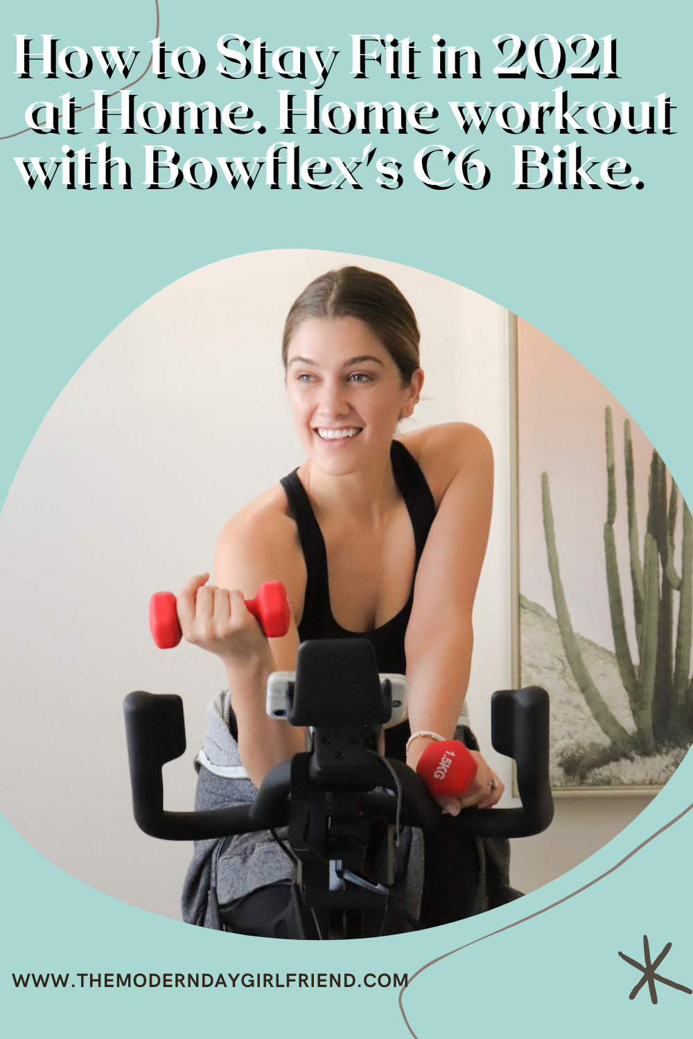 How to Stay Fit in 2021 at Home. Home workout with Bowflex's C6 Bike.