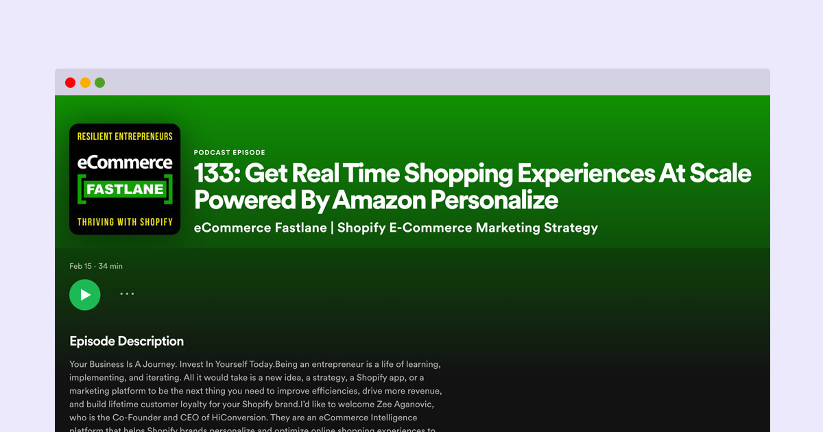 eCommerce Fastlane podcast for Shopify featuring HiConversion Recommend