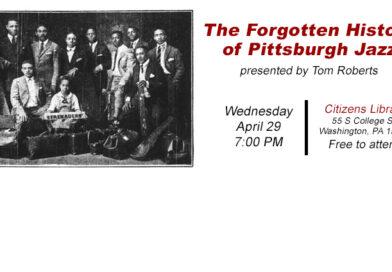 POSTPONED The Forgotten History of Pittsburgh Jazz