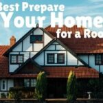 How to Best Prepare Your Home for a Roofing Job