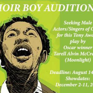 CHOIR BOY  Audition Deadline is August 14