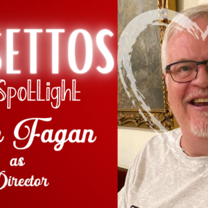 Falsettos Cast Spotlight: Director John Fagan