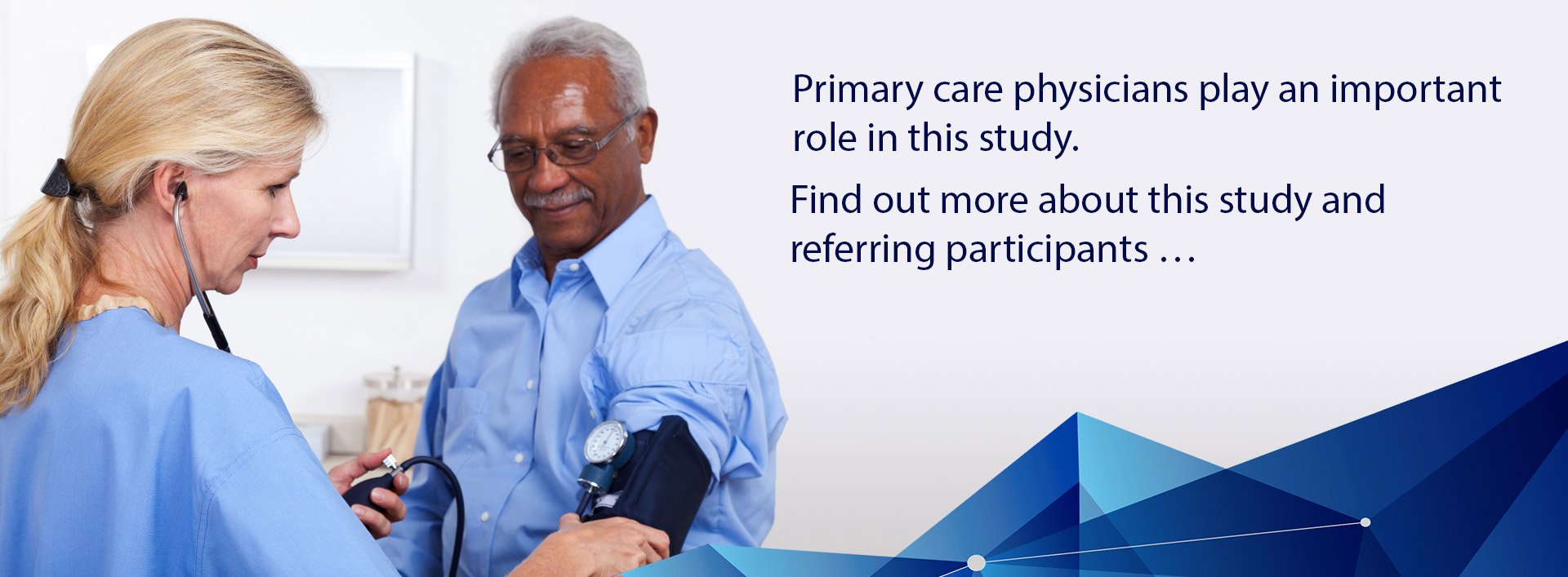 Primary care physicians play an  important role in this study.   Find out more about this study and referring participants …