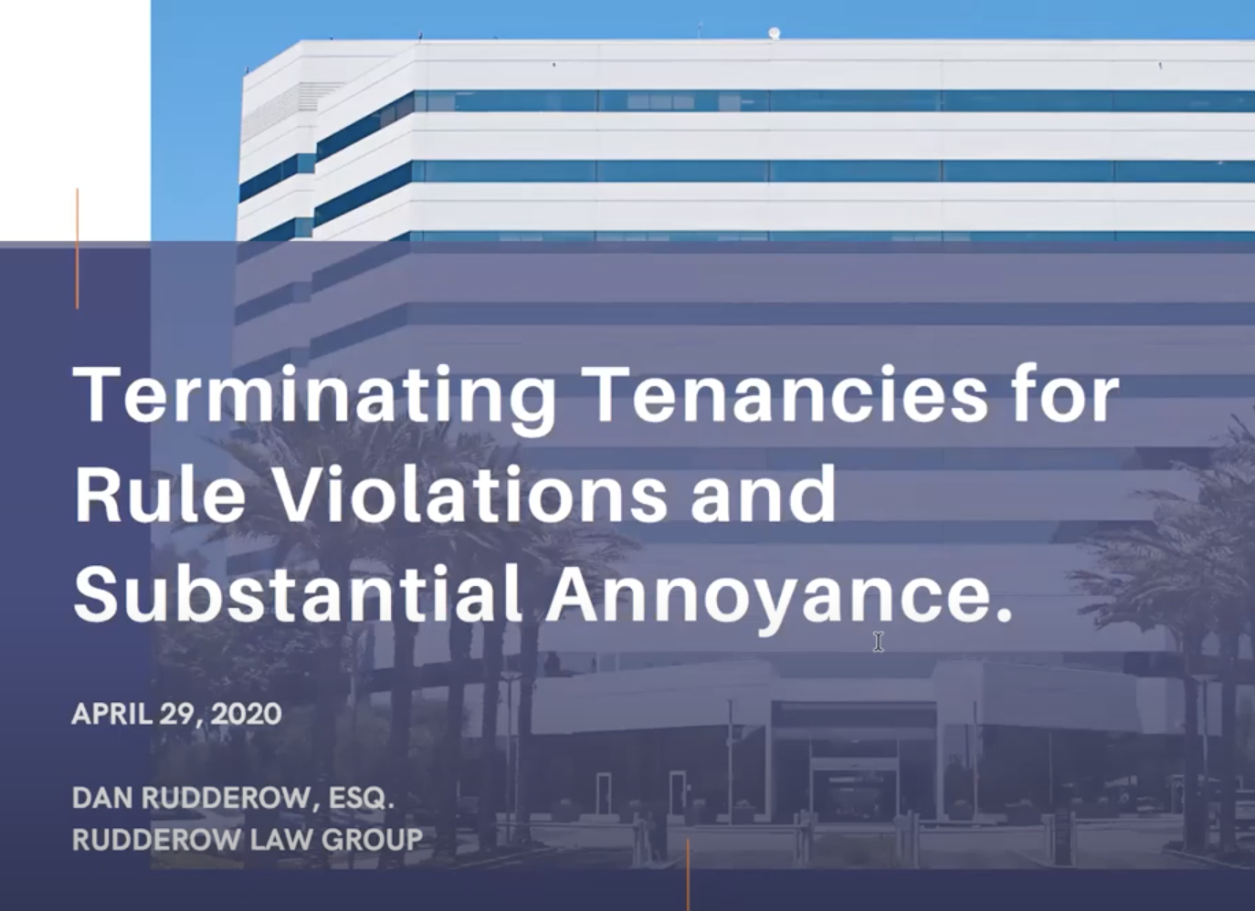 Terminating Tenancies for Rule Violations and Substantial Annoyance