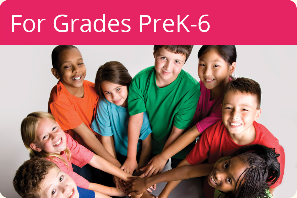 For Grades PreK-6