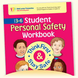 Student Workbook: Think First & Stay Safe™